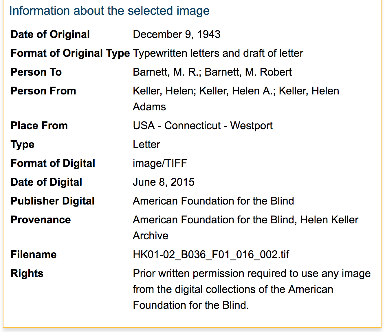 Helen Keller Archive: Information about the selected image, a section in the metadata work record description.